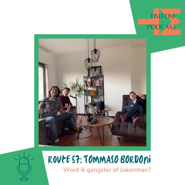 ROUTE 57 – Word ik gangster of zakenman? – met Tommaso Bordoni