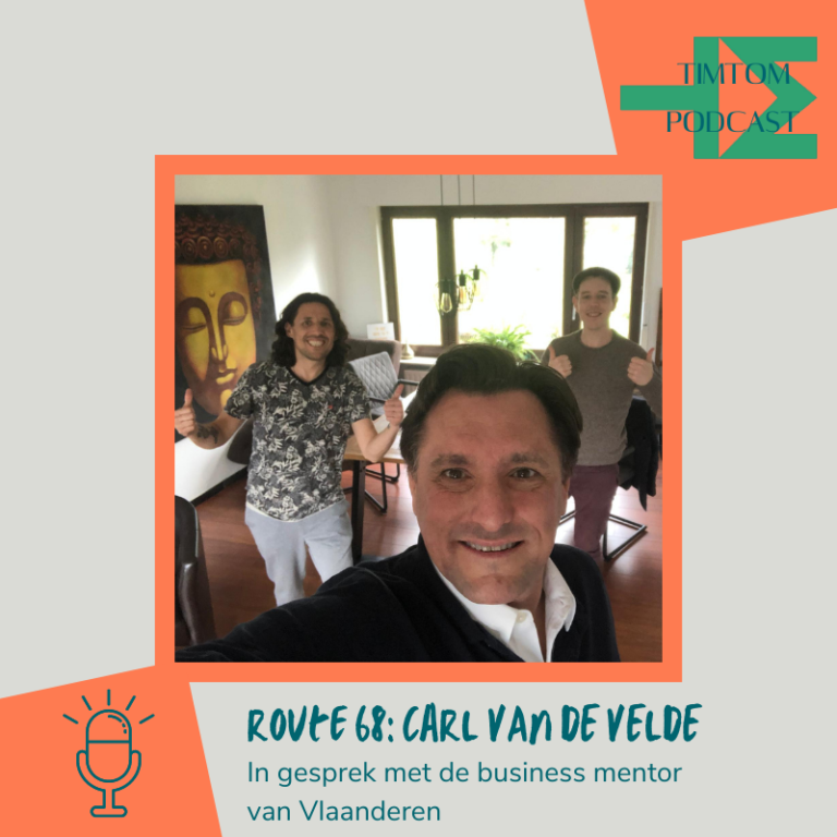 ROUTE 68 – De business mentor van Vlaanderen – met Carl Van de Velde