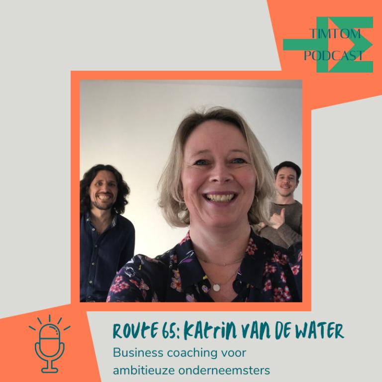 ROUTE 65 – Business coaching voor ambitieuze onderneemsters – met Katrin Van De Water
