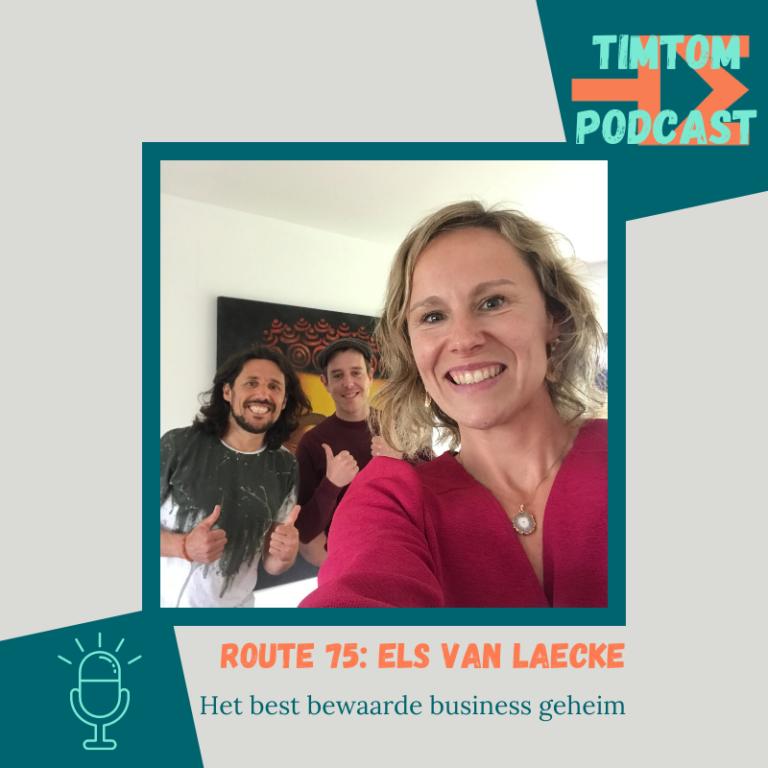 ROUTE 75 – Het best bewaarde business geheim – met Els van Laecke