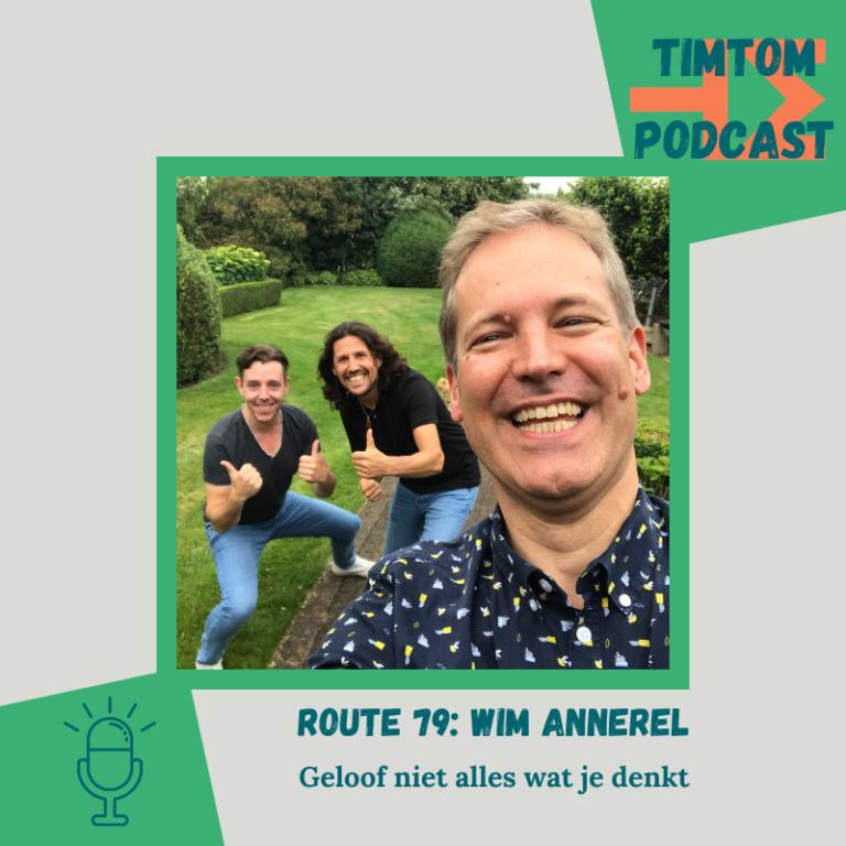 ROUTE 79 – Geloof niet alles wat je denkt – met Wim Annerel