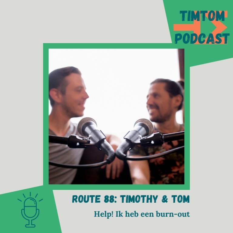 ROUTE 88 – Help! Ik heb een burn-out – met Timothy van Bambost
